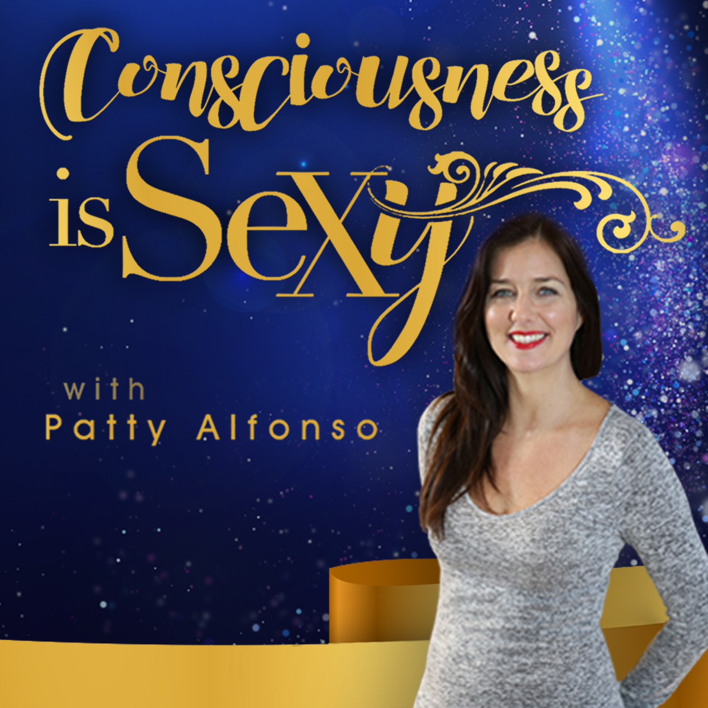 Consciousness is Sexy with Patty Alfonso